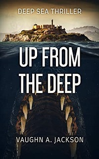 Cover of Up From the Deep by Vaughn A Jackson