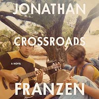 A graphic of the cover of Crossroads by Jonathan Franzen