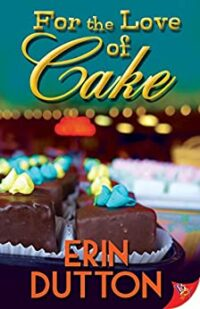 Cover of For the Love of Cake