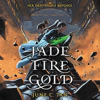 A graphic of the cover of Jade Fire Gold by June C. Tan