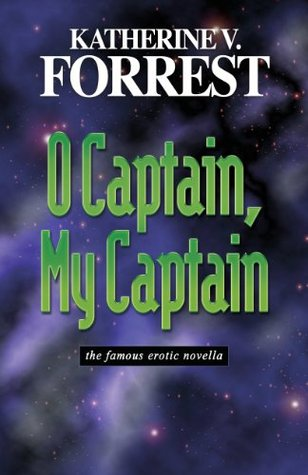 O Captain, My Captain by Katherine V. Forrest cover
