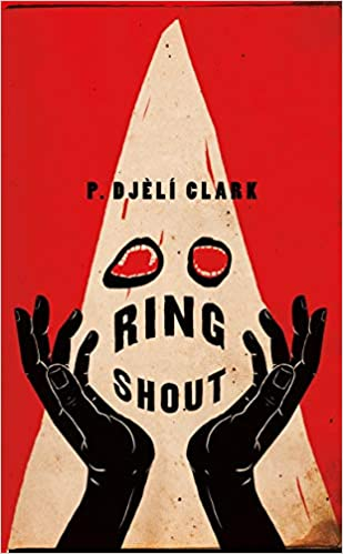 cover of Ring Shout by P. Djelí Clark