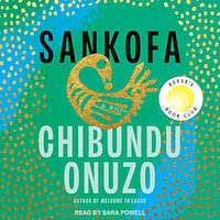 A graphic of the cover of Sankofa