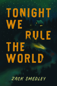 Tonight We Rule the World cover