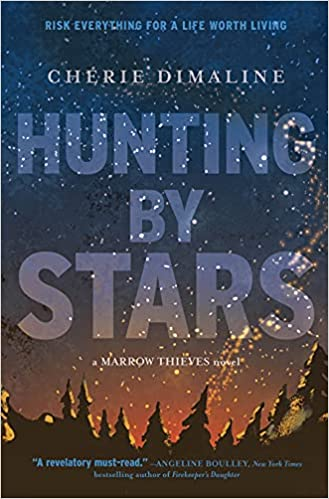 book cover for hunting by stars by cherie dimaline