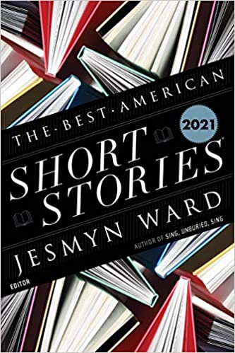 cover of The Best American Short Stories 2021 by Jesmyn Ward and Heidi Pitlor, featuring aerial view of several hardcover books standing on end